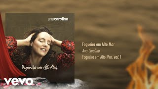 Ana Carolina   Fogueira Em Alto Mar (Pseudo Video)