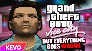 GTA: Vice City but everything goes wrong