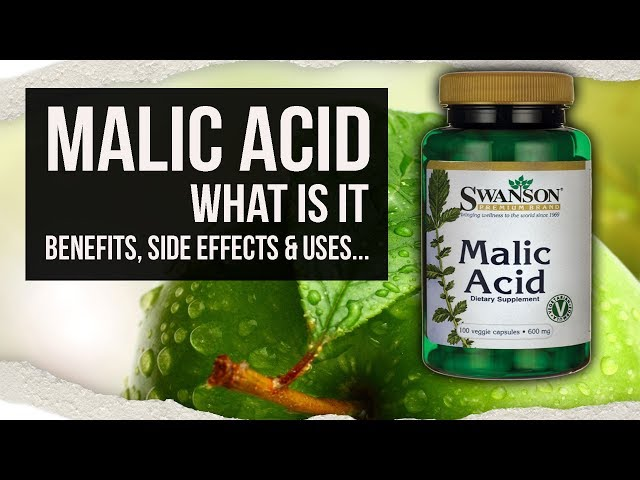Malic Acid What Is It Benefits Side Effects Uses