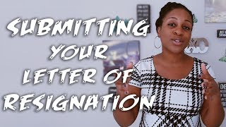 When To Submit Your Letter Of Resignation