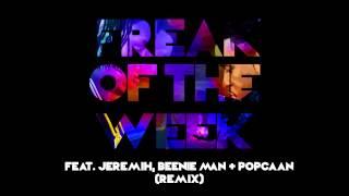 Krept & Konan   Freak Of The Week (Remix) [feat. Jeremih, Beenie Man & Popcaan]