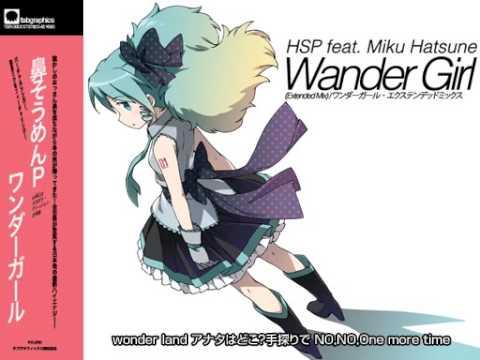 【初音ミク】Wander Girl 【オリジナル曲】
