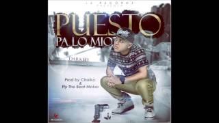 Puesto Pa' Lo Mio (Audio) - Darkiel (Video)