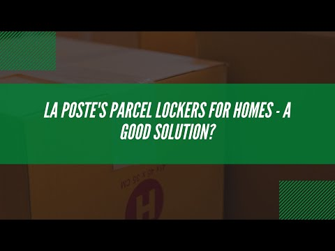 La Poste's parcel lockers for homes – a good solution?