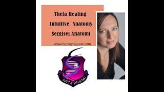 theta healing sezgisel anatomiintuitive anatomyizmir turkey 2015 geribildirimi