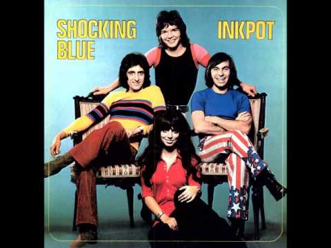 Shocking Blue - I Ain't Never
