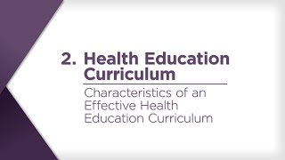 Characteristics Of An Effective Health Education Curriculum