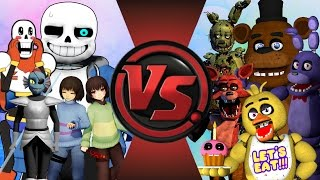 UNDERTALE vs FIVE NIGHTS AT FREDDY'S! TOTAL WAR! (Sans vs Freddy 2) Cartoon Fight Club Episode 115