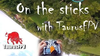 How to fly a FPV quadcopter | StickCam | FPV FREESTYLE