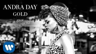 Andra Day - Gold [Audio]