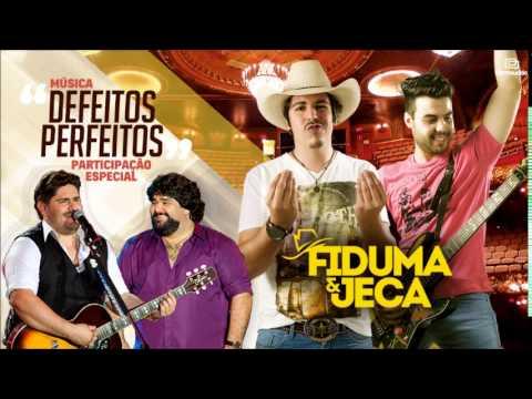 Música Defeitos Perfeitos (part. César Menotti & Fabiano)