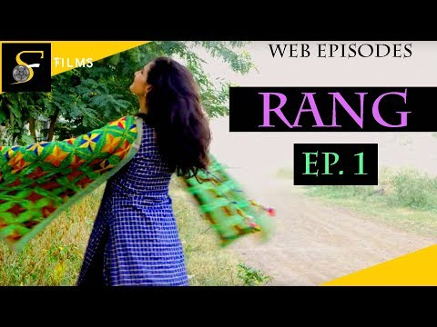 Rang - Romantic Web Series | Episode 1 | In Search Of Love