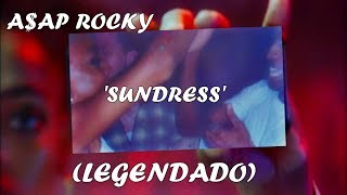 A$AP Rocky   Sundress (LEGENDADO)