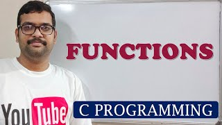 C PROGRAMMING - FUNCTIONS