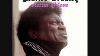 Charles Bradley- Crying In The Chapel