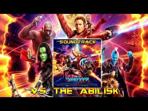 vs the Abilisk - Guardians of the Galaxy Vol 2 Original Score | By Tyler Bates