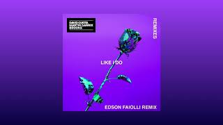 David Guetta, Martin Garrix & Brooks - Like I Do (Edson Faiolli Remix)[Soonvibes Contest]