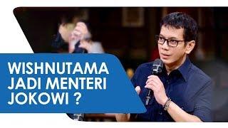 Mantan Bos NET TV Hadiri Undangan ke Istana Merdeka, Wishnutama Kandidat Menteri Kabinet Jokowi ?
