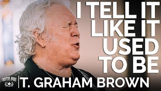 T. Graham Brown - I Tell It Like It Used To Be (Acoustic) // The Church Sessions