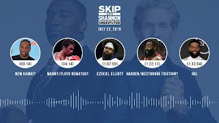 UNDISPUTED Audio Podcast (07.22.19) with Skip Bayless, Shannon Sharpe & Jenny Taft   UNDISPUTED