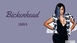 Cardi B - Bickenhead    LYRICS