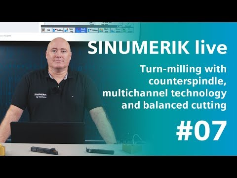 SINUMERIK live Turn-milling with counterspindle and multichannel