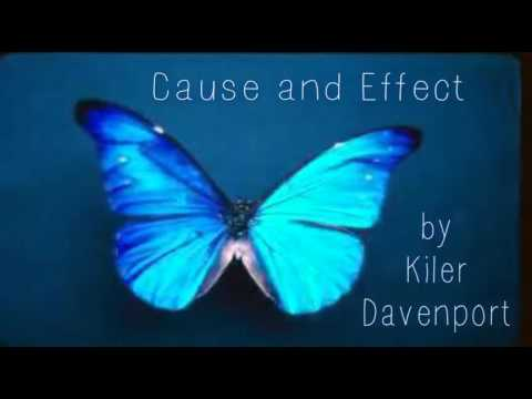 Cause And Effect By Kiler Davenport Mp3