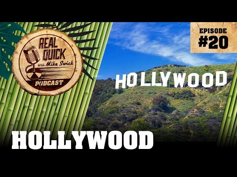 EP #20: Hollywood – The Real Quick With Mike Swick Podcast