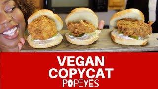 Vegan Popeyes Inspired Chicken Sandwich 3 ways: Episode 129