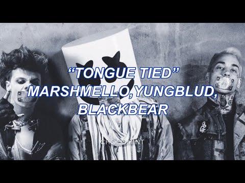 ★和訳★Tongue Tied - Marshmello, YUNGBLUD, Blackbear