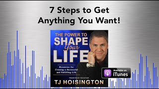 7 Steps to Get Anything You Want