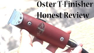 Oster T-Finisher Review