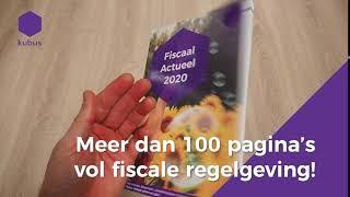 De Nieuwe Kubus Fiscaal Actueel 2020 Is Uit!