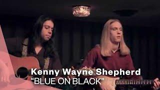 Kenny Wayne Shepherd  - Blue on Black (Official Music Video)