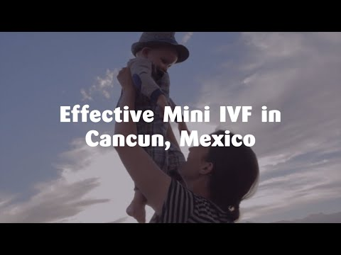 Effective-Mini-IVF-in-Cancun-Mexico