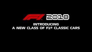 F1 2018 - Classic Cars Reveal Trailer