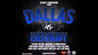 Dallas vs Everybody (Produced by Keise On Da Track)