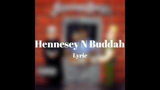 Hennessy N Buddah - Snoop Dogg