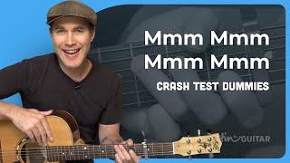 How to play Mmm Mmm Mmm Mmm by The Crash Test Dummies (Guitar Lesson SB-220)