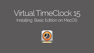 Installing Virtual TimeClock Basic on Mac