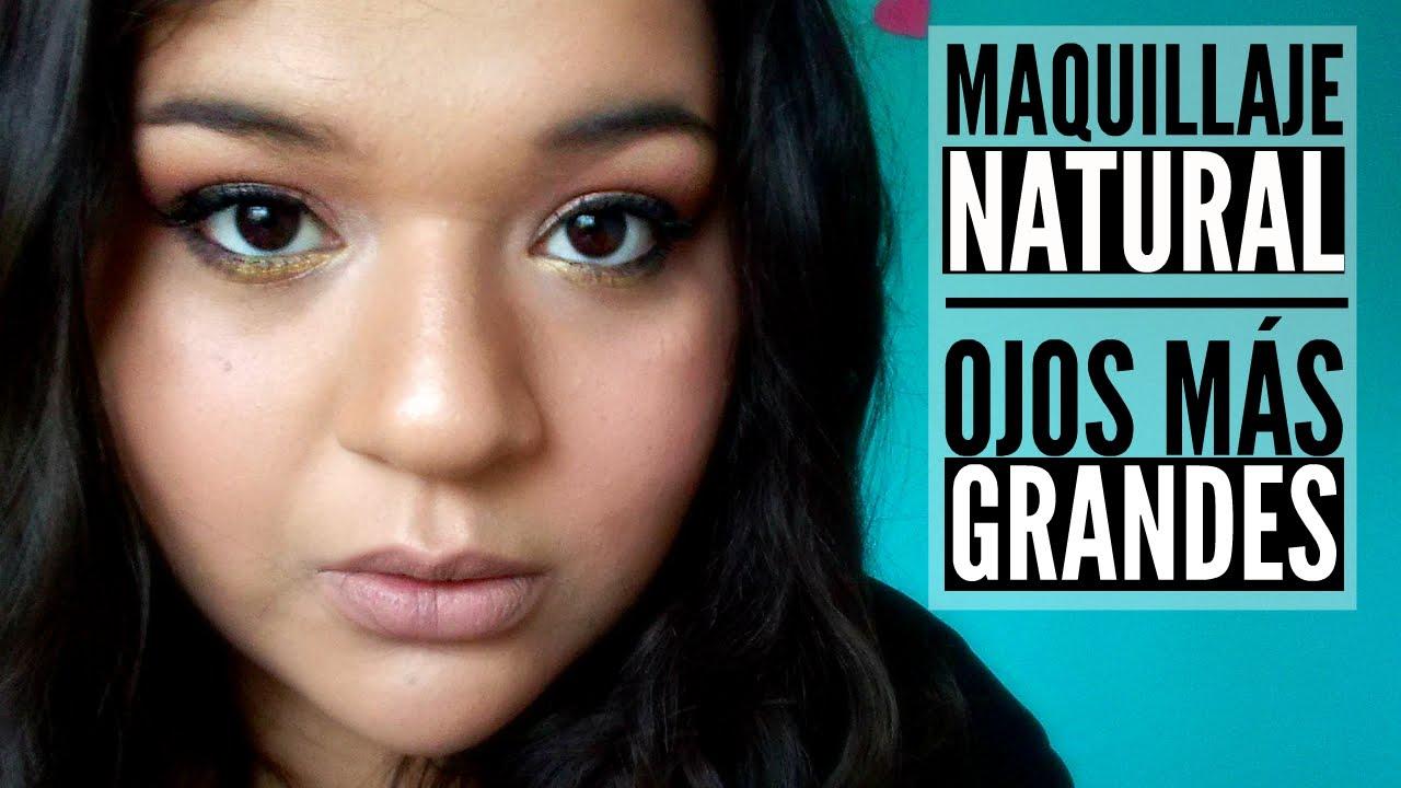 Maquillaje natural - Ojos más grandes