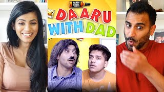 DAARU WITH DAD | Harsh Beniwal | REACTION!!!
