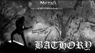 Metal Mythos: BATHORY