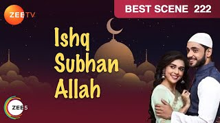Ishq Subhan Allah | Ep 222 | Jan 14, 2019 | Best Scene | Watch Full Episode on ZEE5