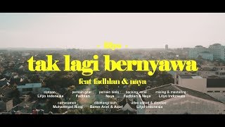 Download lagu Lilyo Tak Lagi Bernyawa Ft Fadhlan Naya Mp3