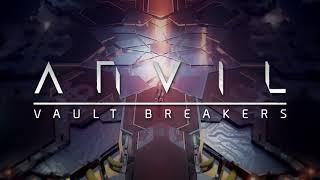 videó ANVIL: Vault Breakers