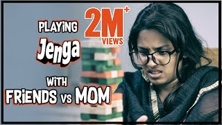 Playing JENGA with Friends vs MOM || Mahathalli || Tamada Media