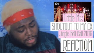 Little Mix - 'Shout Out To My Ex' (Live at Capital's Jingle Bell Ball 2018) | REACTION