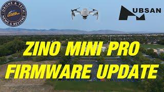 Hubsan Zino Mini Pro Firmware Update V1.2.8 and X Hubsan 2 App Update V2.0.7
