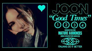 """JOON – """"GOOD TIMES"""""""